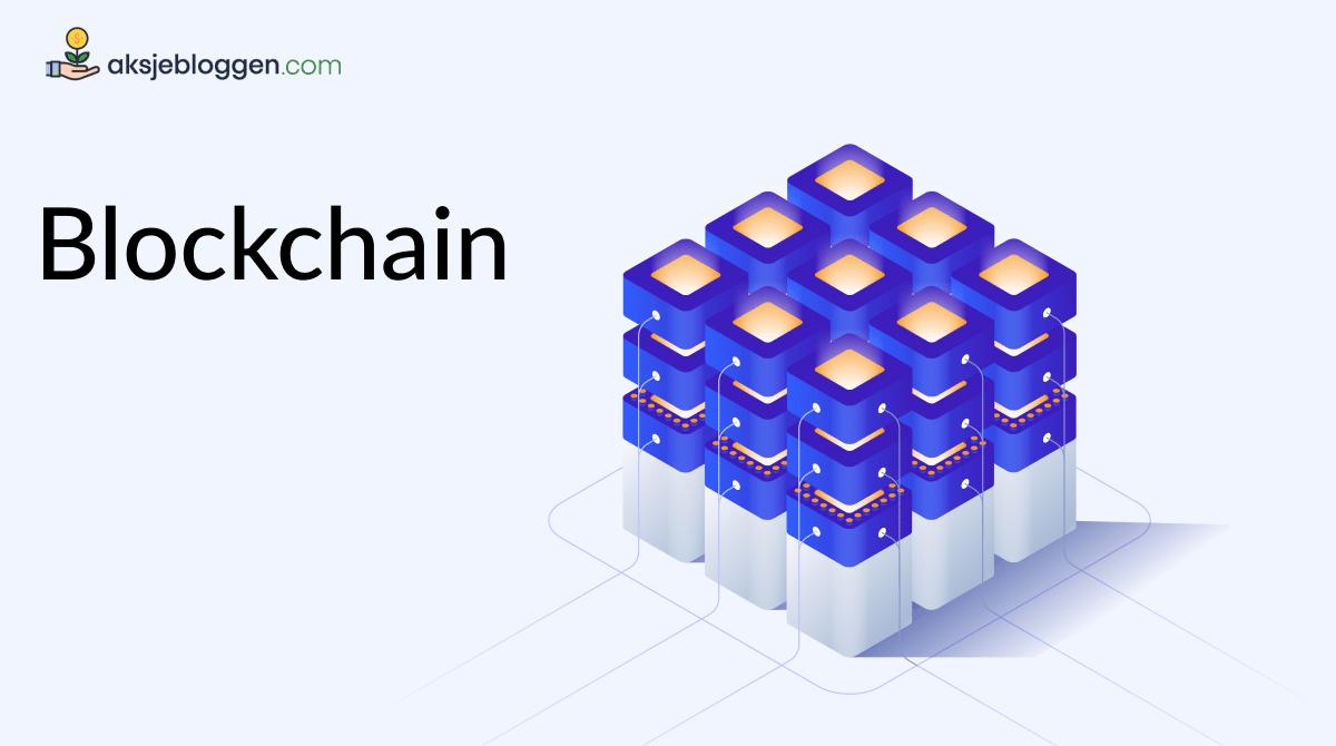 teknologien bak bitcoin - hva er blockchain